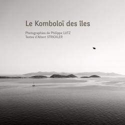 Le Komboloï des îles