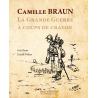 Camille BRAUN : la Grande Guerre à coups de crayon