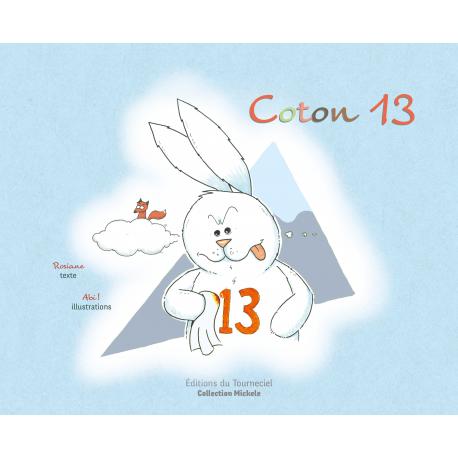 Extraits du livre jeunesse Coton 13 des Editions du Tourneciel