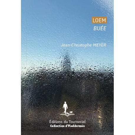 Loem – Buée, de Jean-Christophe MEYER